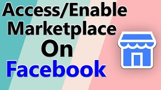 how to access Marketplace on Facebook   how to get Marketplace option on Facebook   F HOQUE  