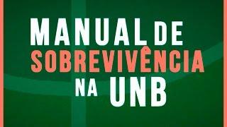 Manual de Sobrevivência na UnB!