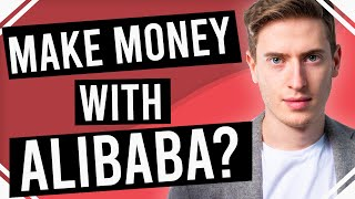 How to Make Money on Alibaba