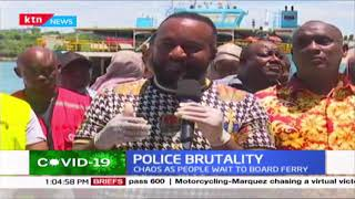 Joho terms Police actions unnecessary as he issues new guidelines for using the Likoni Ferry