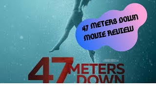 47 Meters Down: Uncaged (MOVIE REVIEW)