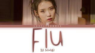 IU (아이유) – Flu Lyrics (Color Coded Han/Rom/Eng)