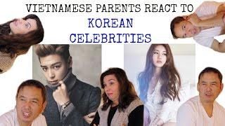 Vietnamese Parents React to Korean Celebrities [20k Special!]