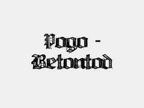 Betontod - Pogo