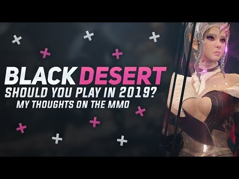 Is Black Desert Online Worth Playing Going Into 2019? My Final Thoughts On The MMORPG In 2018