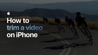 How to trim a video on iPhone — Apple