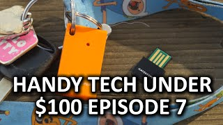 Handy Tech Under $100 Episode 7 - Organization is Sexy