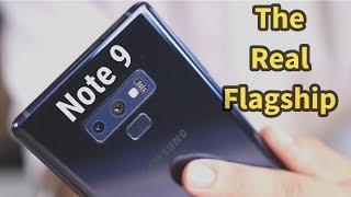 Samsung Galaxy Note 9 - The Real Flagship