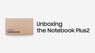 Notebook Plus2: Official Unboxing | Samsung thumbnail