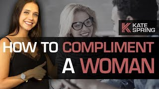 How To Compliment A Woman