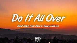 Cheat Codes – Do It All Over (Lyrics) feat. Marc E. Bassy