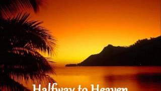 Halfway to heaven.wmv