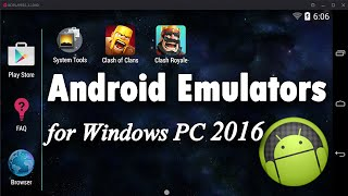 Top 5 Best FREE Android Emulators For Windows PC 2016