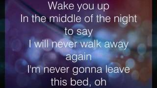 Never Gonna Leave This Bed - Lyrics - Maroon 5