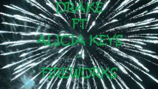Drake Ft Alicia Keys  Fireworks Wlyrics