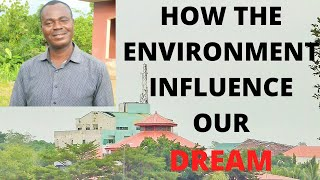 how the environment influence our dream