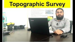Topographic Survey I Topographic Survey Definition I Topographic Survey Explanation