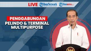 Jokowi Resmikan Penggabungan Pelindo dan Terminal Multipurpose Wae Kelambu Pelabuhan Labuan Bajo