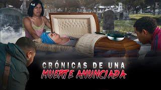 CRÓNICAS DE UNA MUERTE ANUNCIADA