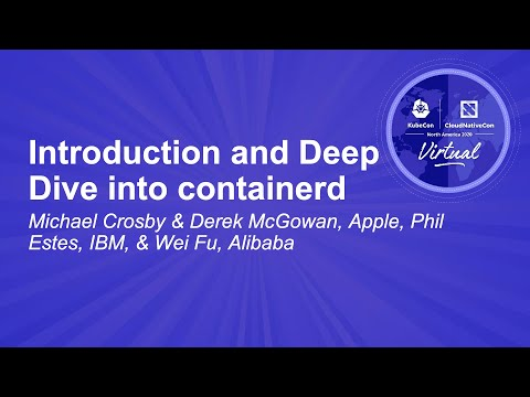 Image thumbnail for talk Introduction and Deep Dive into containerd