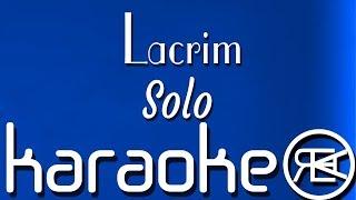 Lacrim   Solo | Karaoké Paroles, Instru