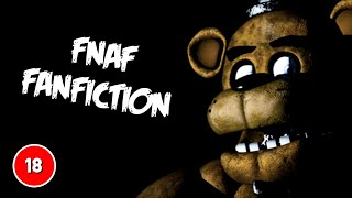 18+ ONLY! Five Nights At Freddy's Fanfiction