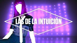 Just Dance 2017 - Las De La Intuición by Shakira - Fanmade Mashup.