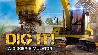 DIG IT! - A Digger Simulator video