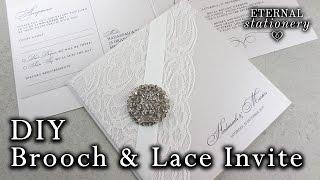 DIY Wedding Invitation - Elegant Brooch And Lace | How To Make Invitations