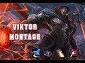VIKTOR MONTAGE - BEST PLAYS - LEAGUE OF LEGENDS