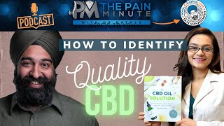 The Pain Minute Podcast: How To Identify Quality CBD Oil |  Best CBD Oil