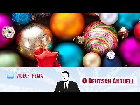 Weihnachtsschmuck: Was liegt im Trend?   Deutsch lernen mit Videos