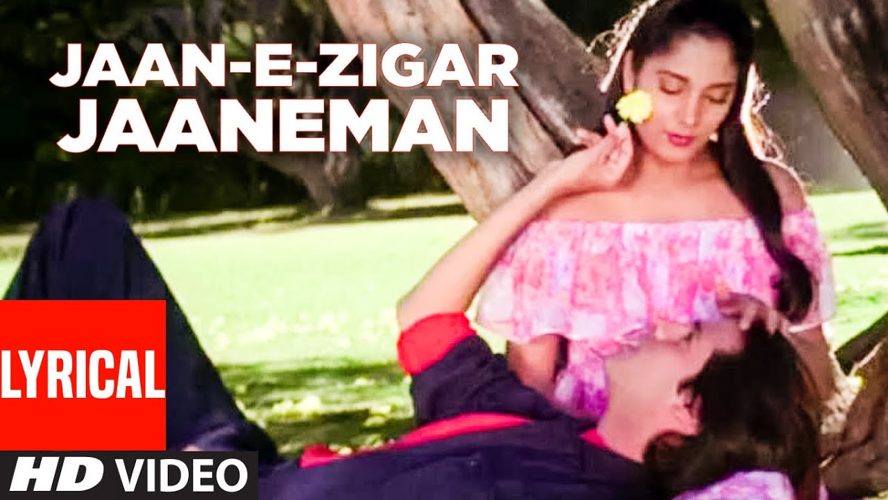 Jaan-E-Zigar Jaaneman Hindi lyrics