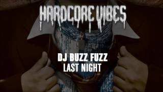 DJ Buzz Fuzz - Last Night