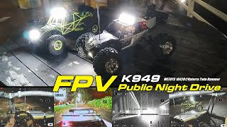 FPV truck WL-Toys K949 and 10428 - Public Night Drive