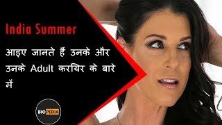 India Summer Biography in Hindi | Unknown Facts about India Summer in Hindi | Must Watch  IMAGES, GIF, ANIMATED GIF, WALLPAPER, STICKER FOR WHATSAPP & FACEBOOK