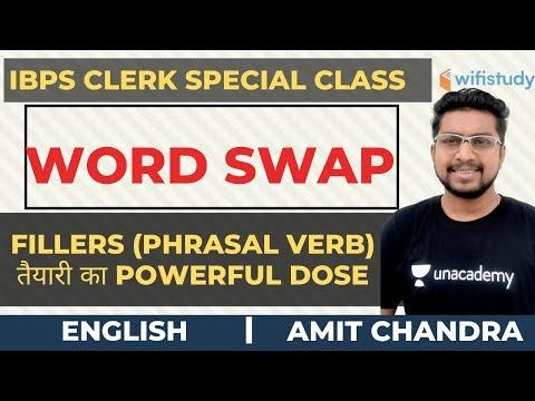 IBPS Clerk | Word Swap | Error Correction New Pattern | Fillers (Phrasal Verb) | Amit Chandra