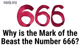 In the Book of Revelation Why is the Mark of the Beast the Number 666?