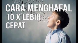 TEKNIK DAN CARA MENGHAFAL 10 KALI LEBIH CEPAT DAN MUDAH UNTUK PELAJAR & MAHASISWA (SEMUA KALANGAN)