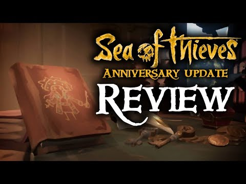 ANNIVERSARY UPDATE REVIEW // SEA OF THIEVES - The game it always meant to be!