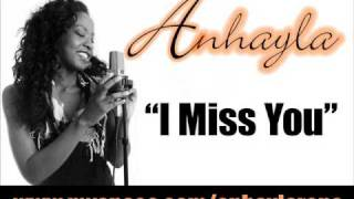 Anhayla - I Miss You