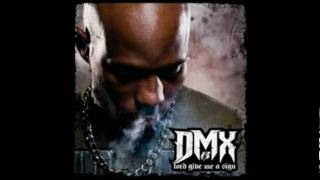 Lord Give Me A Sign (DMX)