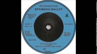Spandau Ballet - Musclebound (12' Mix)
