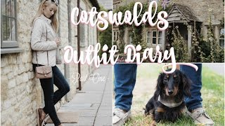Escape to the Country!     Cotswolds Outfit Diary Vlog - Part One