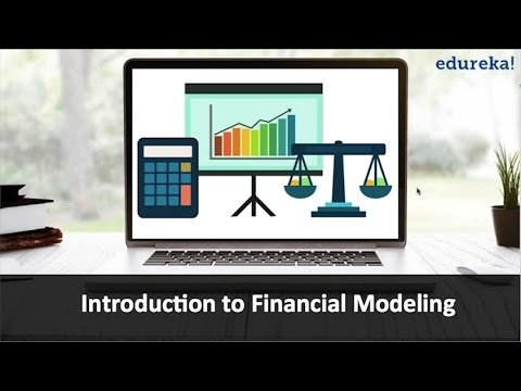 Intoduction to Financial Modeling | Financial Modeling Tutorial ...