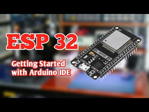 ESP 32 Getting started with