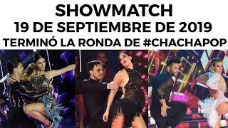 Showmatch   Programa 190919   Se Completó La Ronda De Cha Cha Pop