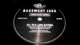 Basement Jaxx - Fly Life (Extra) 1997