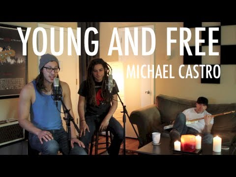 "Michael Castro - ""Young and Free"" (Original)"