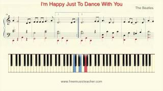 "How To Play Piano: The Beatles ""I'm Happy Just To Dance With You"" Piano Tutorial by Ramin Yousefi"